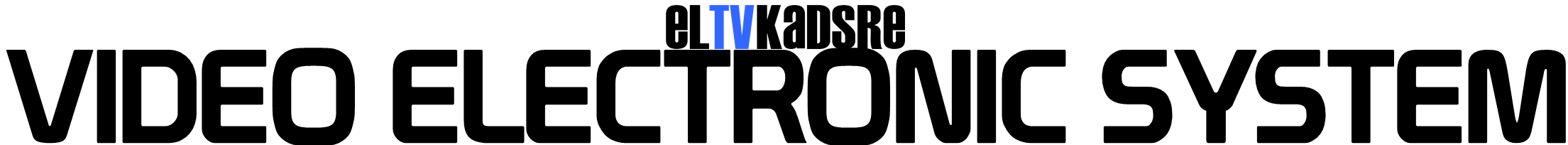 El TV Kadsre Video Electronic System