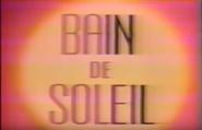 Bain De Soleil (1978)