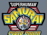 Superhuman Samurai Syber-Squad in Eruowood