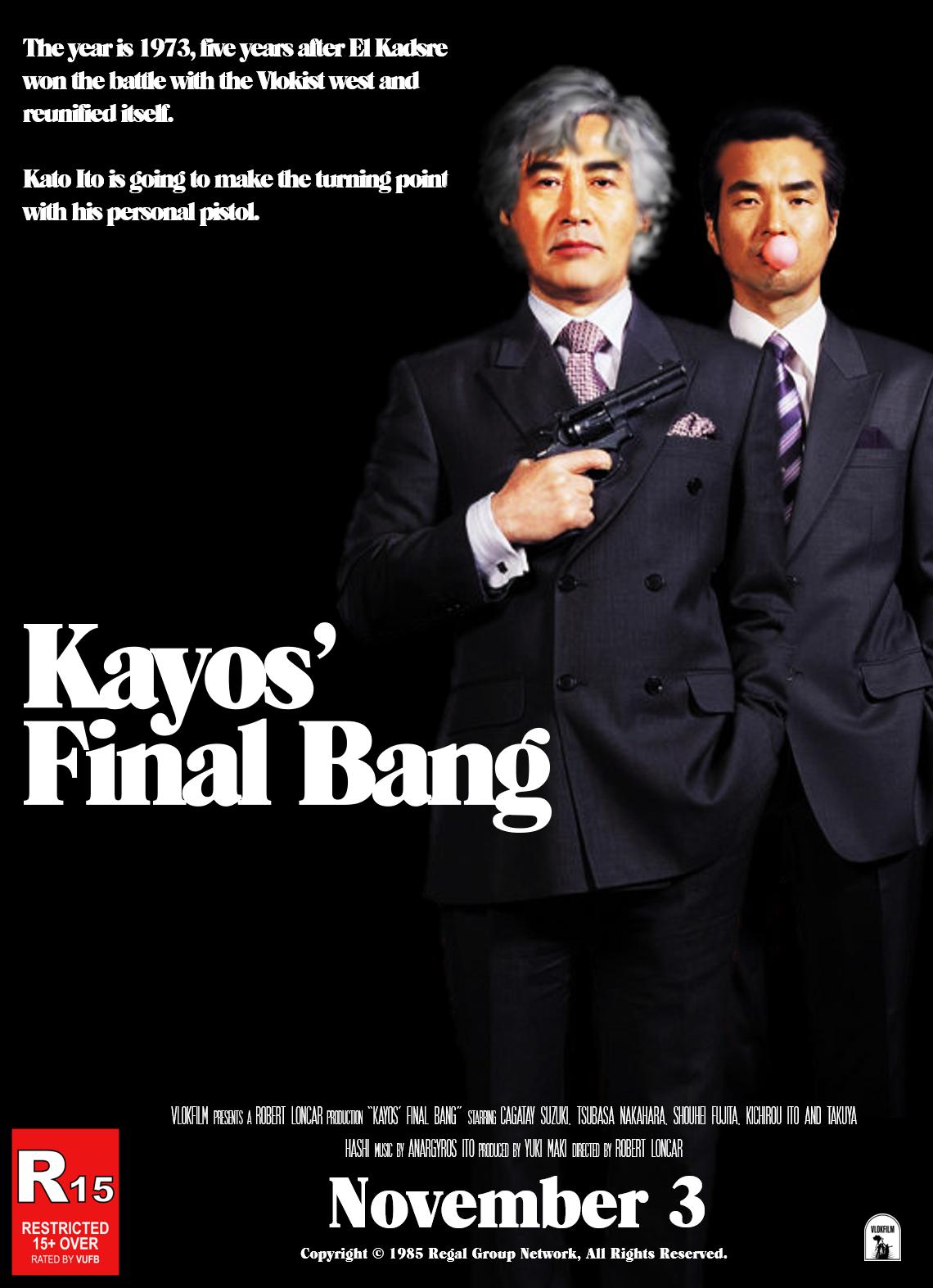 Kayos' Final Bang