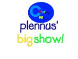 Plennus' Own Show