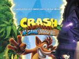 Crash Bandicoot: The N. Sane Movie