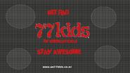 77 Kids Get rad (2010)