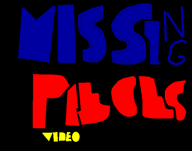 Missing Pieces Video