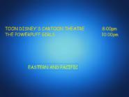 Toon Disney Cartoon Theatre To The Powerpuff Girls
