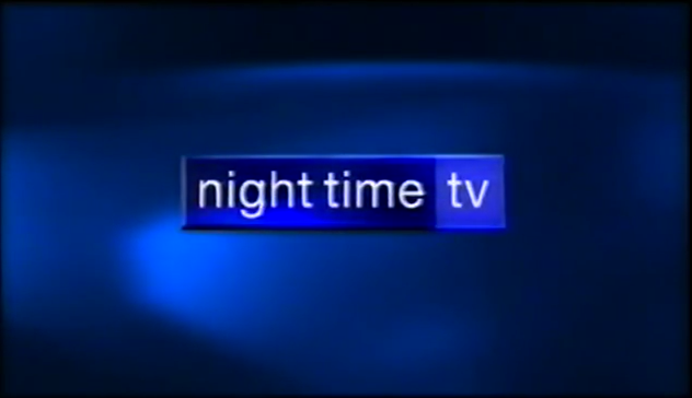 Nighttime TV