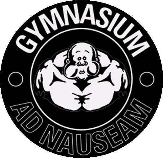 Gymnasium Ad Nauseum