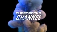 CubenRocks Channel (Bursting Vapor)