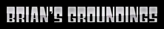 Brian's Groundings
