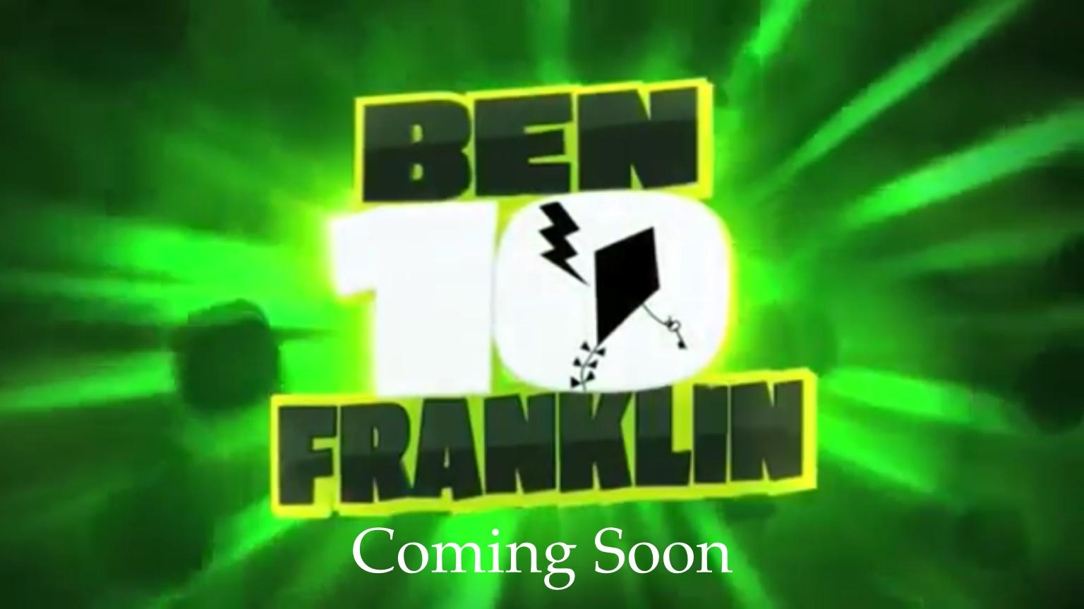 Ben 10 Franklin.jpeg