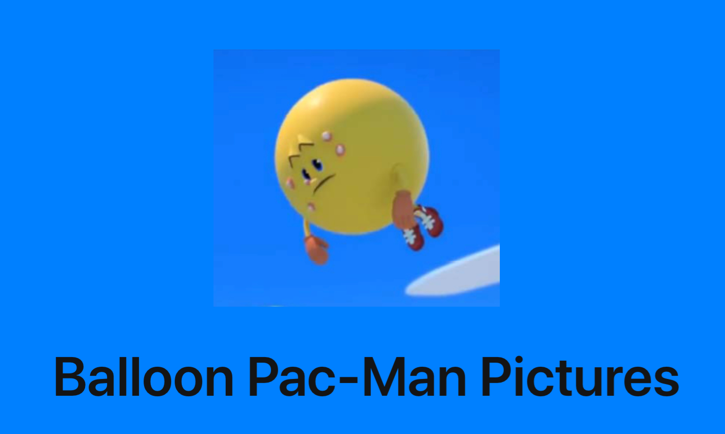 Balloon Pac-Man Pictures