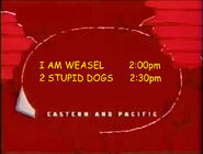 Toon Disney I Am Weasel To 2 Stupid Dogs