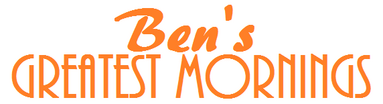 Ben's Greatest Morning (replacing Kidshow) (2015-present) (Ben's Channel) (Litton Entertainment).png