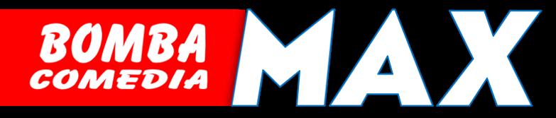Bomba Comedia MAX
