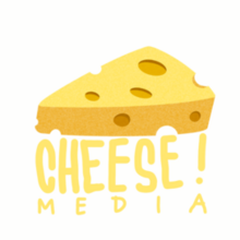 Cheese! Media.png