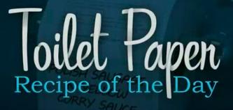 Recipe Toilet Paper