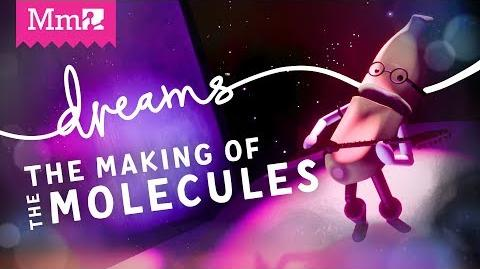 The Making of the Molecules Livestream DreamsPS4