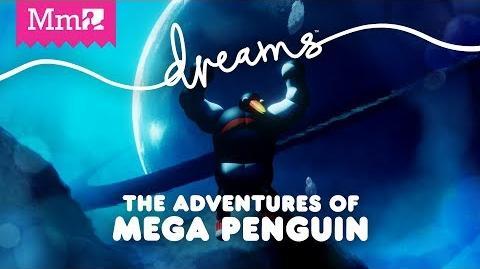 Made in Dreams Mega Penguin - E3 2018 Game Jam