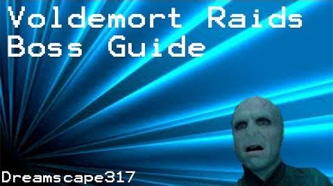 Dreamscape317 Voldemort Guide - New Raids Boss! - Rare Drop OMFG?!!?