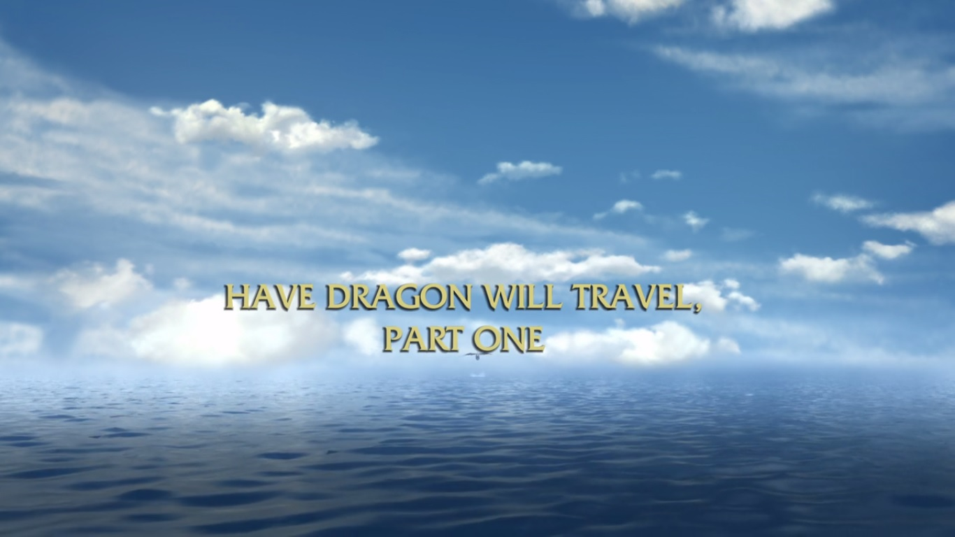 Have Dragon Will Travel Part I