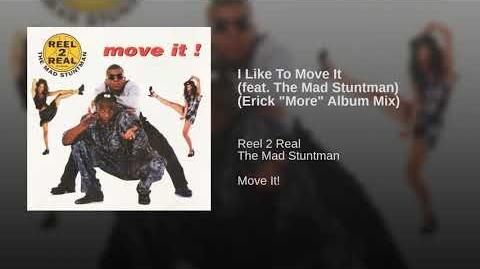 "I_Like_To_Move_It_(feat._The_Mad_Stuntman)_(Erick_""More""_Album_Mix)"