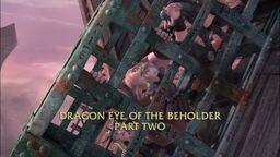 Dragon Eye of the Beholder Part II title.jpg