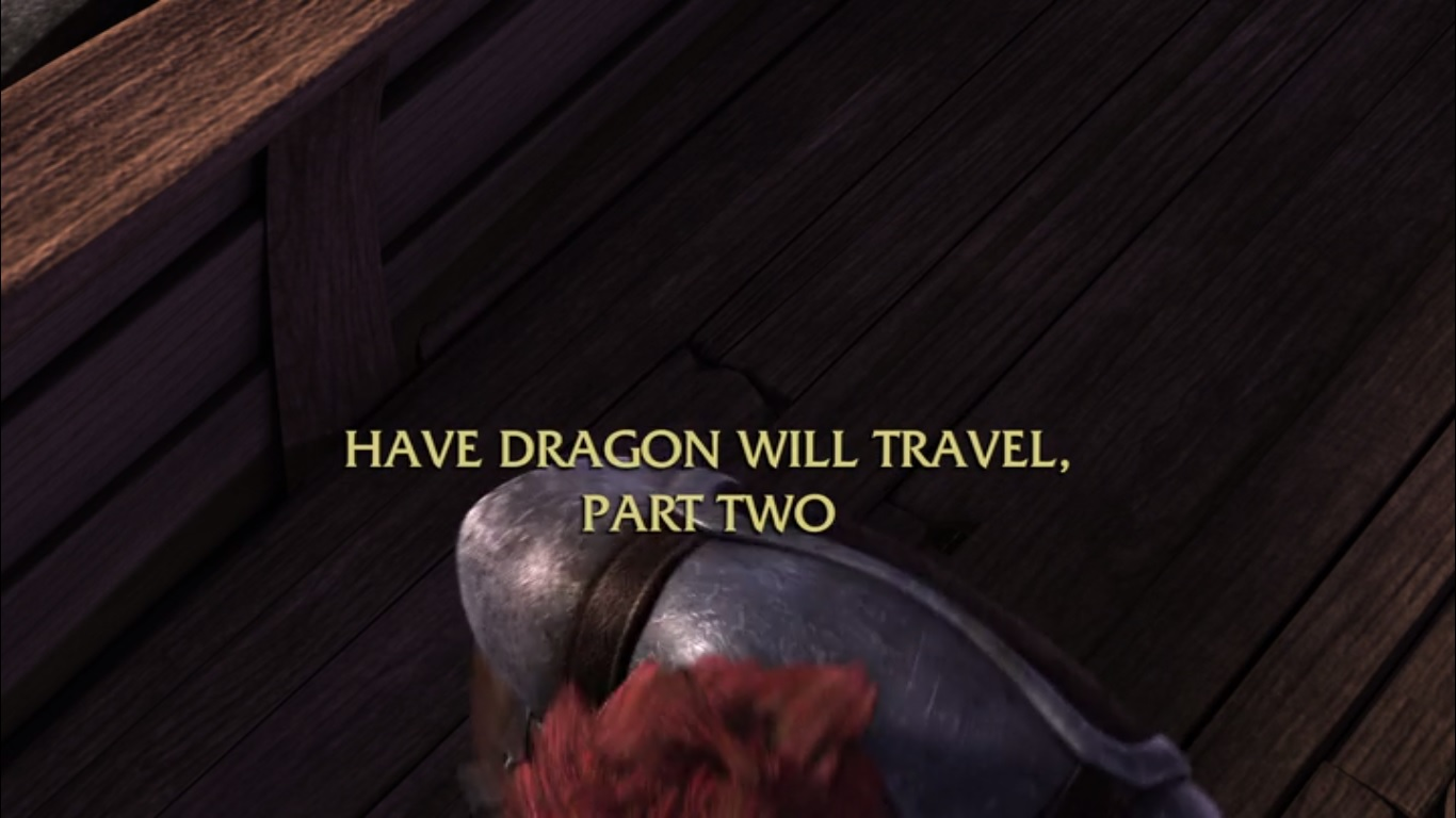 Have Dragon Will Travel Part II
