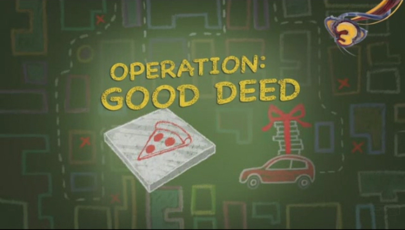 Operation: Good Deed
