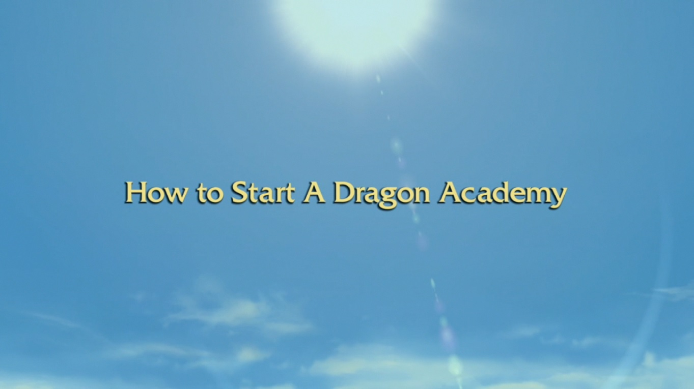 How to Start a Dragon Academy
