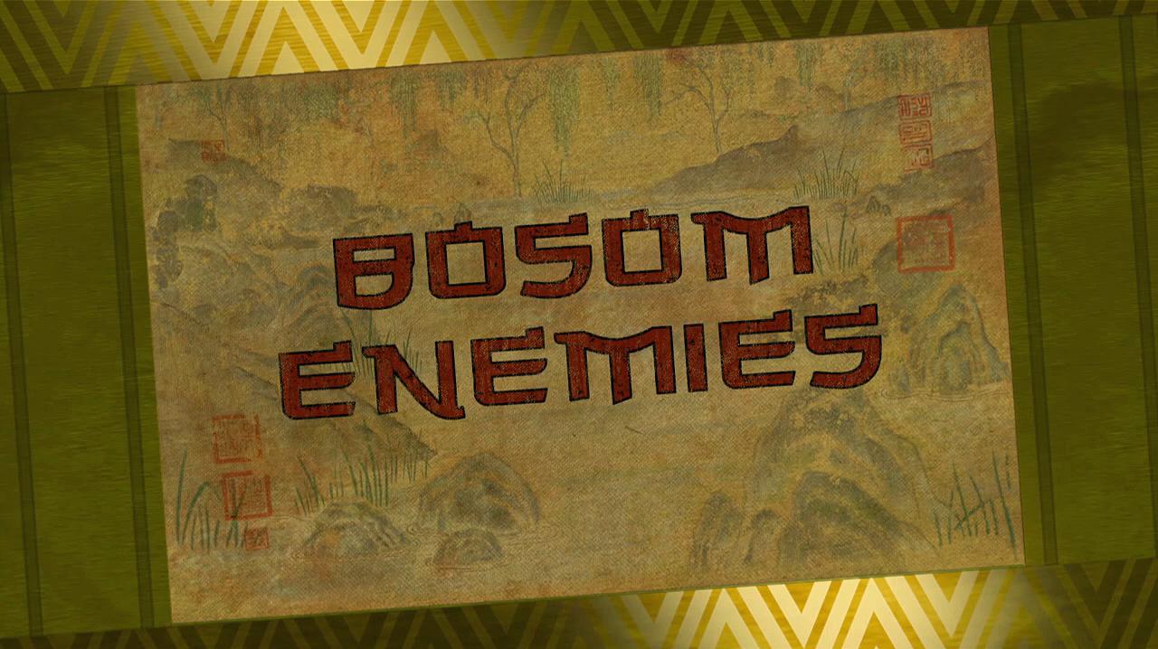 Bosom Enemies