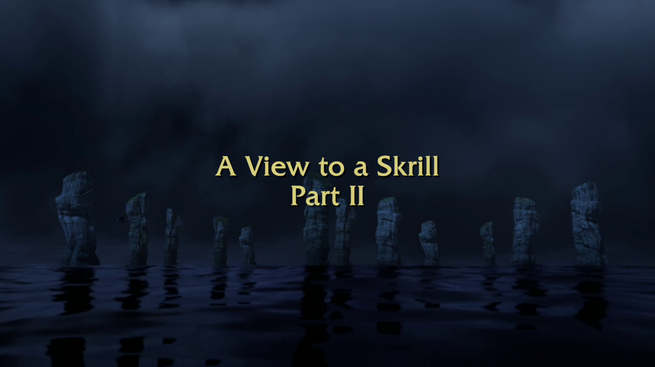 A View to a Skrill Part II