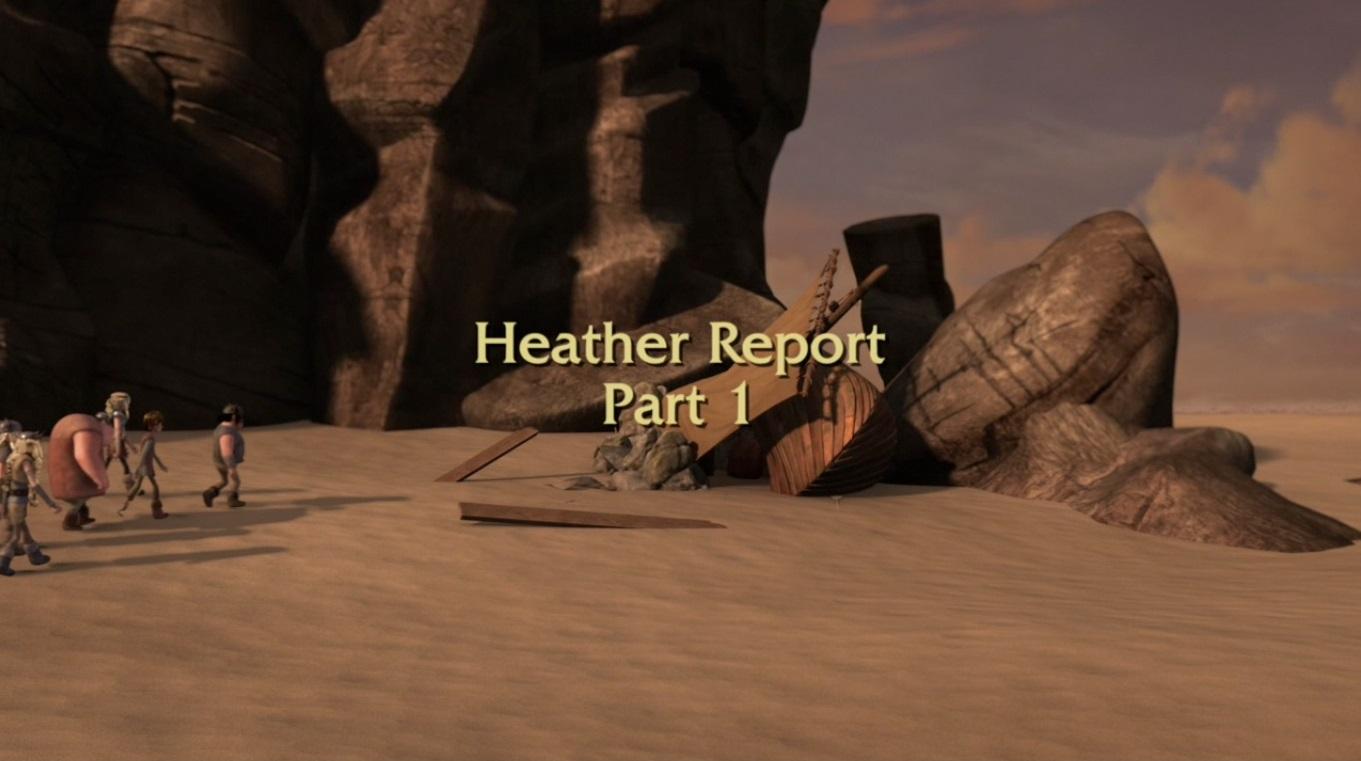Heather Report Part I