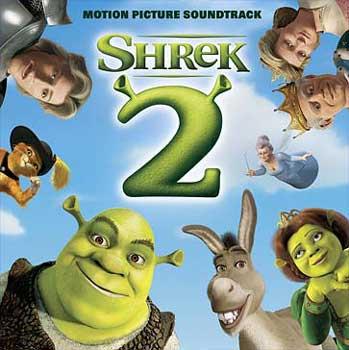 Shrek 2 Soundtrack