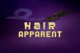 Hair Apparent title.png