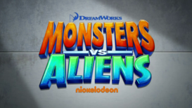 Monster vs. Aliens (TV Series) Title Screen.png
