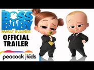 THE BOSS BABY- FAMILY BUSINESS - Official Trailer