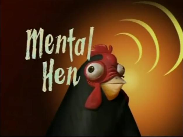 Mental Hen