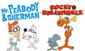 Rocky and Bullwinkle and Mr. Peabody and Sherman