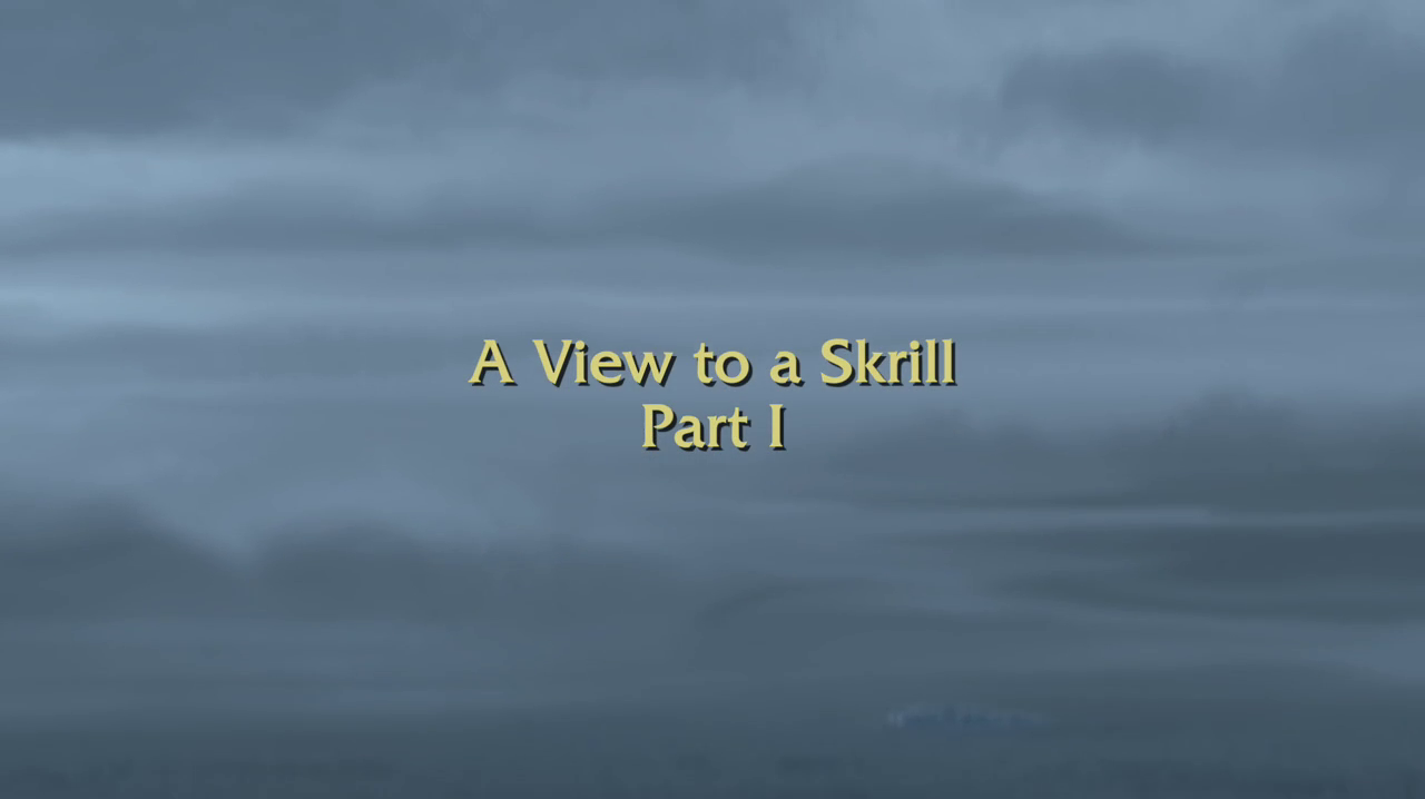A View to a Skrill Part I
