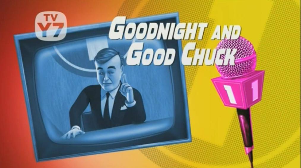 Goodnight and Good Chuck