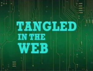 Tangled in the Web.jpg
