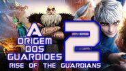 Rise of the Guardians 2 Trailer new ? 2020 A Origem dos Guardiões 2 trailer ? (2022-2025) Part 2