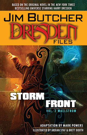 Storm Front, Volume 2: Maelstrom