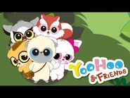 YooHoo & Friends (2009) - theme song (English)