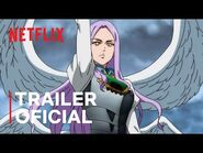 The Seven Deadly Sins- O Julgamento do Dragão - Trailer oficial - Netflix