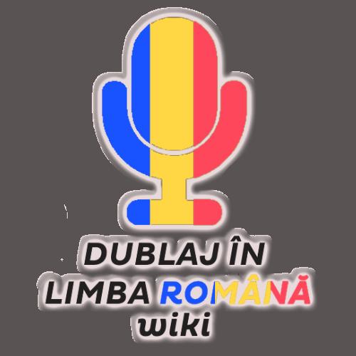 Dublaj en limba română Wiki