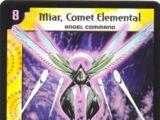 Miar, Comet Elemental
