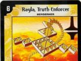 Rayla, Truth Enforcer