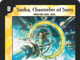 Sasha, Channeler of Suns