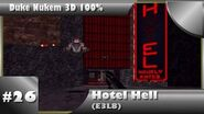 Duke Nukem 3D 100% Walkthrough- Hotel Hell (E3L8) -All Secrets, To Secret Level-